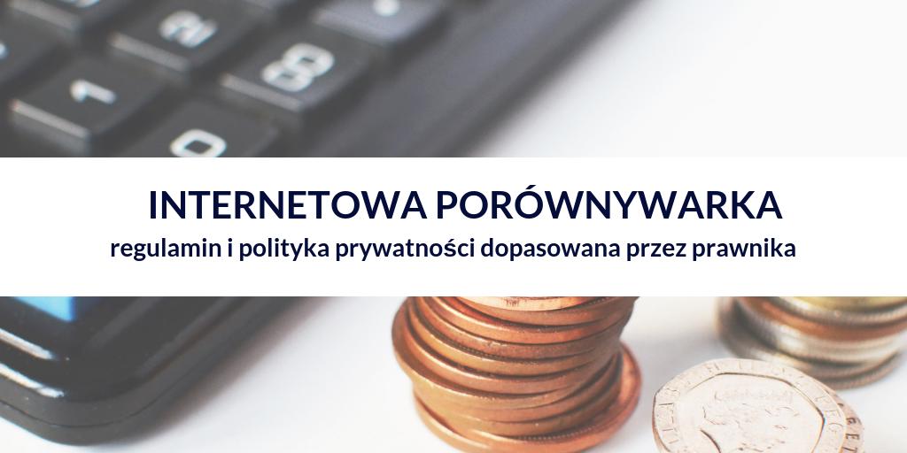 Regulamin i polityka prywatności dla internetowych porównywarek oraz wyszukiwarek