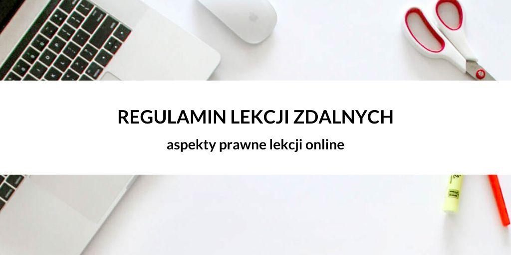 Regulamin lekcji online – aspekty prawne